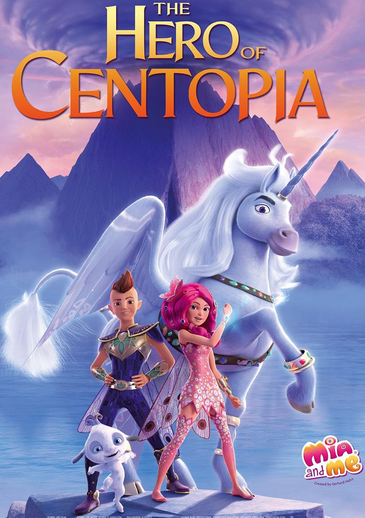 Mia and Me: The Hero of Centopia Judul Resmi dari Seri Kartun Animasi Mia and Me
